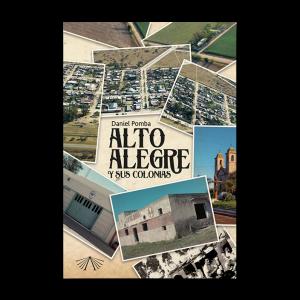 Alto Alegre y sus colonias